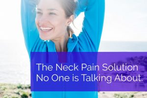 Week 3 - The Neck Pain Solutions No One is Talking About (a)